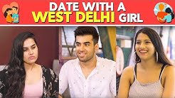 Blind Date With A West Delhi Girl | Pataakha