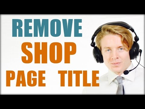 WooCommerce Tutorial - How To Remove Shop Page Title CSS - 2016