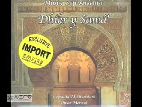 Dhikr Y Sama Musica Sufi Andalus Youtube