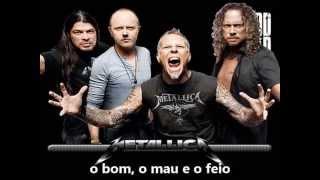 Musica de Abertura do show do Metallica The good, The bad and The ugly , O bom, O mau e o feio