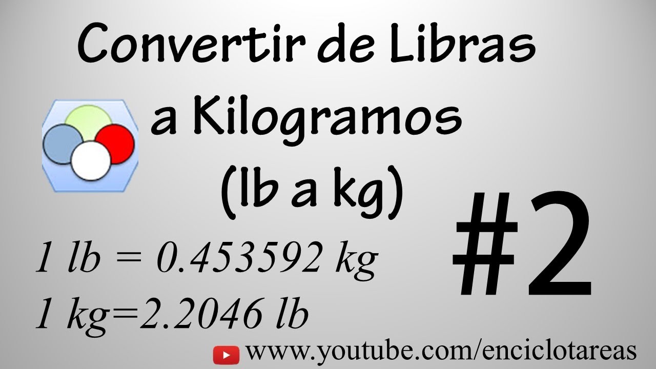 Conversion de libra a kg