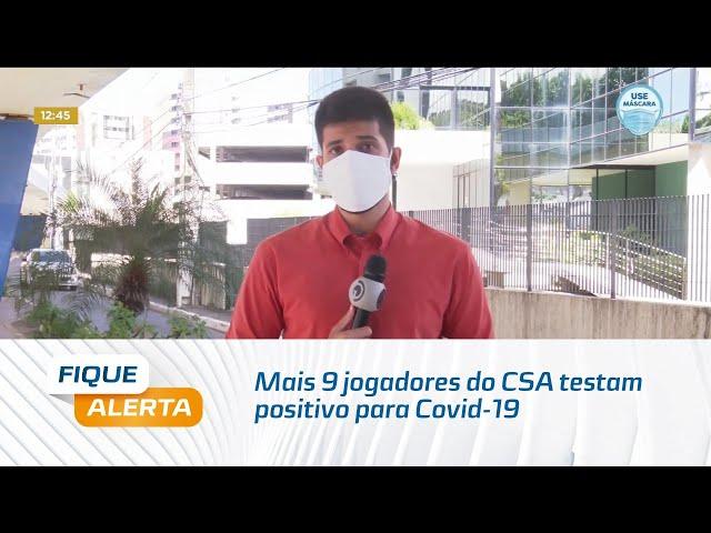 Mais 9 jogadores do CSA testam positivo para Covid-19