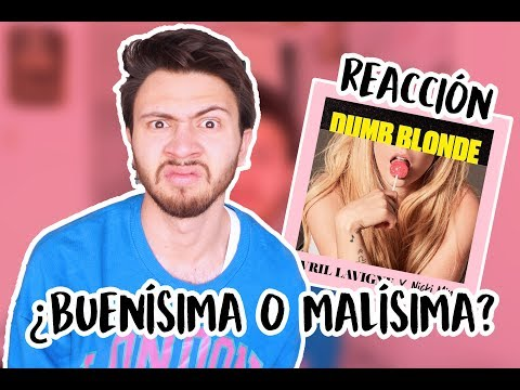 REACCIÓN A DUMB BLONDE - AVRIL LAVIGNE ft. NICKI MINAJ | Niculos M Mp3