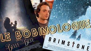 LE BOBINOLOGUE - REVIEW - LA BELLE ET LA BÊTE/BRIMSTONE