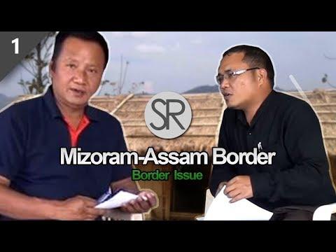 SR : Mizoram-Assam Border Issue [20.04.2018]