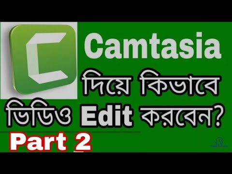 How To Edit Videos In Camtasia Studio|Video Editing Tutorial|Part 2