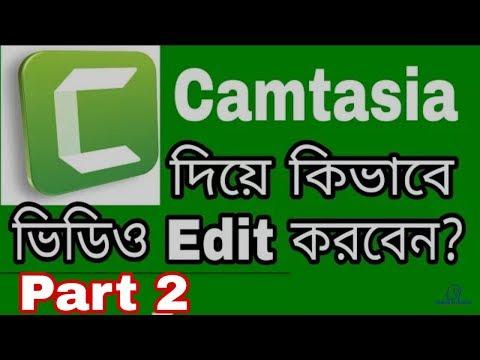 How To Edit Videos In Camtasia Studio Video Editing Tutorial Part 2