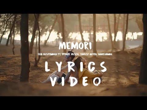 Eka Gustiwana - MEMORI ft. Prince Husein,Dmust Akira, Gamelawan | LYRICS VIDEO