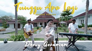 Aviwkila - Tunggu Apalagi - dhevy Geranium (Reggae Cover)