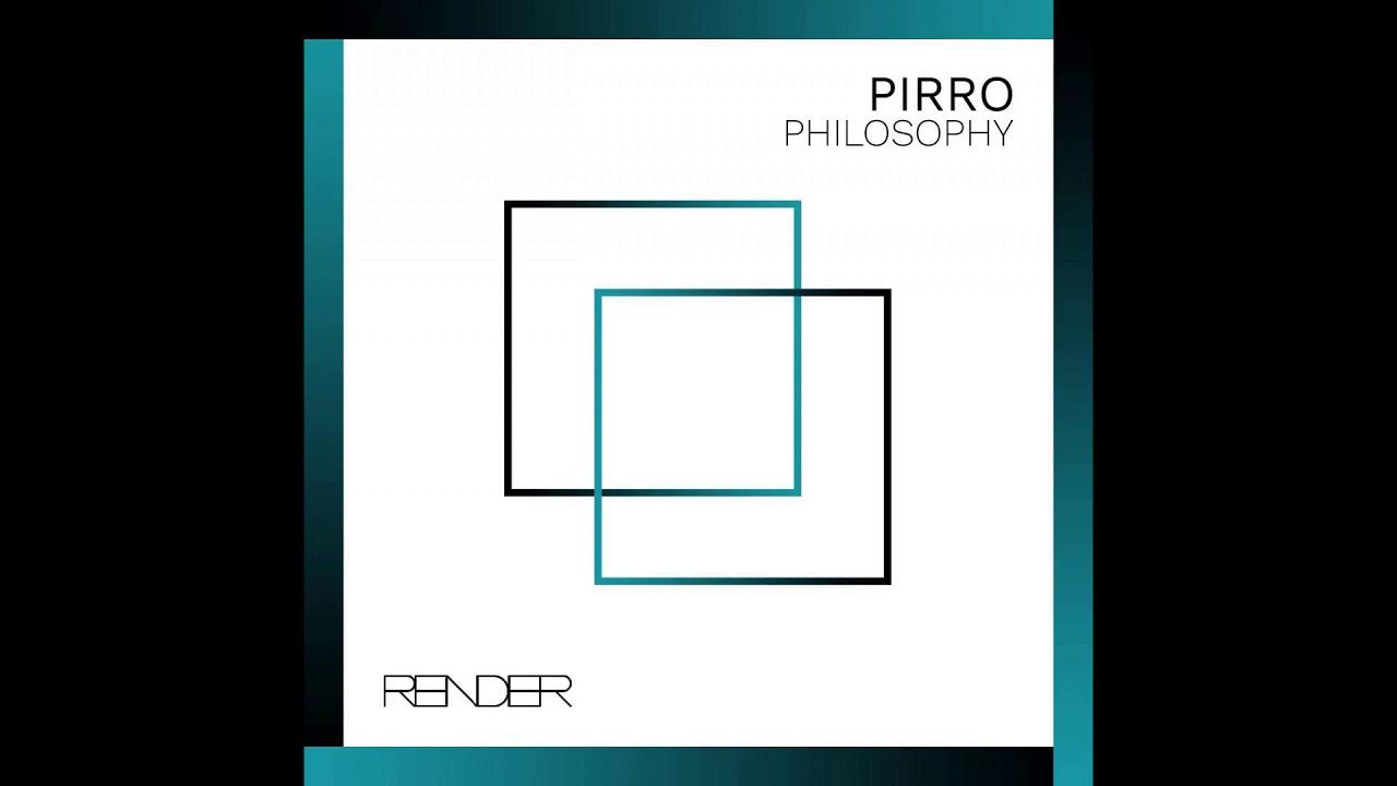 Pirro - Philosophy (Original Mix)