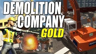 Demolition Company Gold - Time to blow shit up!