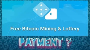 Free Bitcoin Mining & Lottery Payment ?