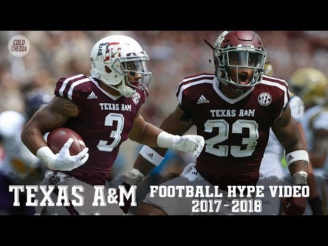 Texas A&M Football Hype Video 2017-18