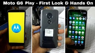 Moto G6 Play - First Look & Hands On