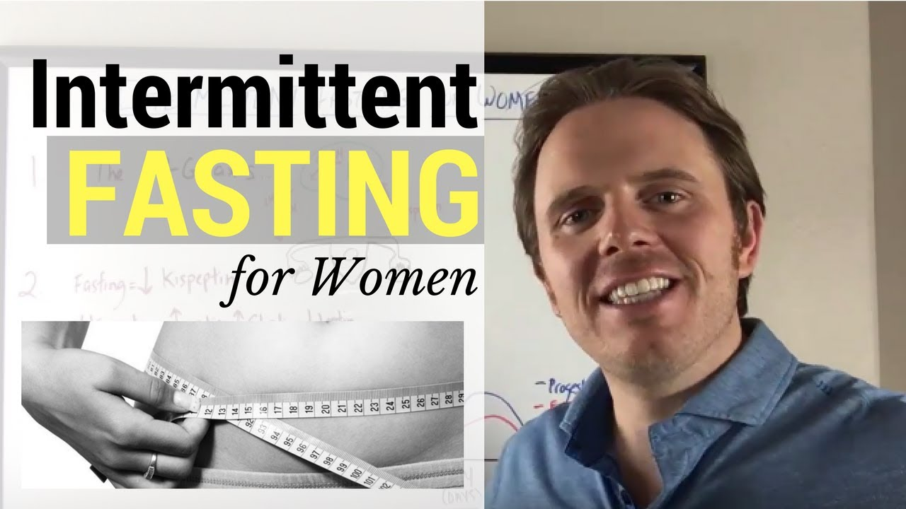 Intermittent Fasting For Women | What You Need to Know ...