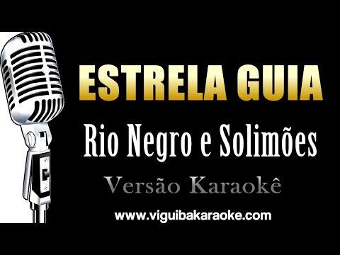 🔴 Estrela Guia - Rio Negro e Solimões (Karaokê)