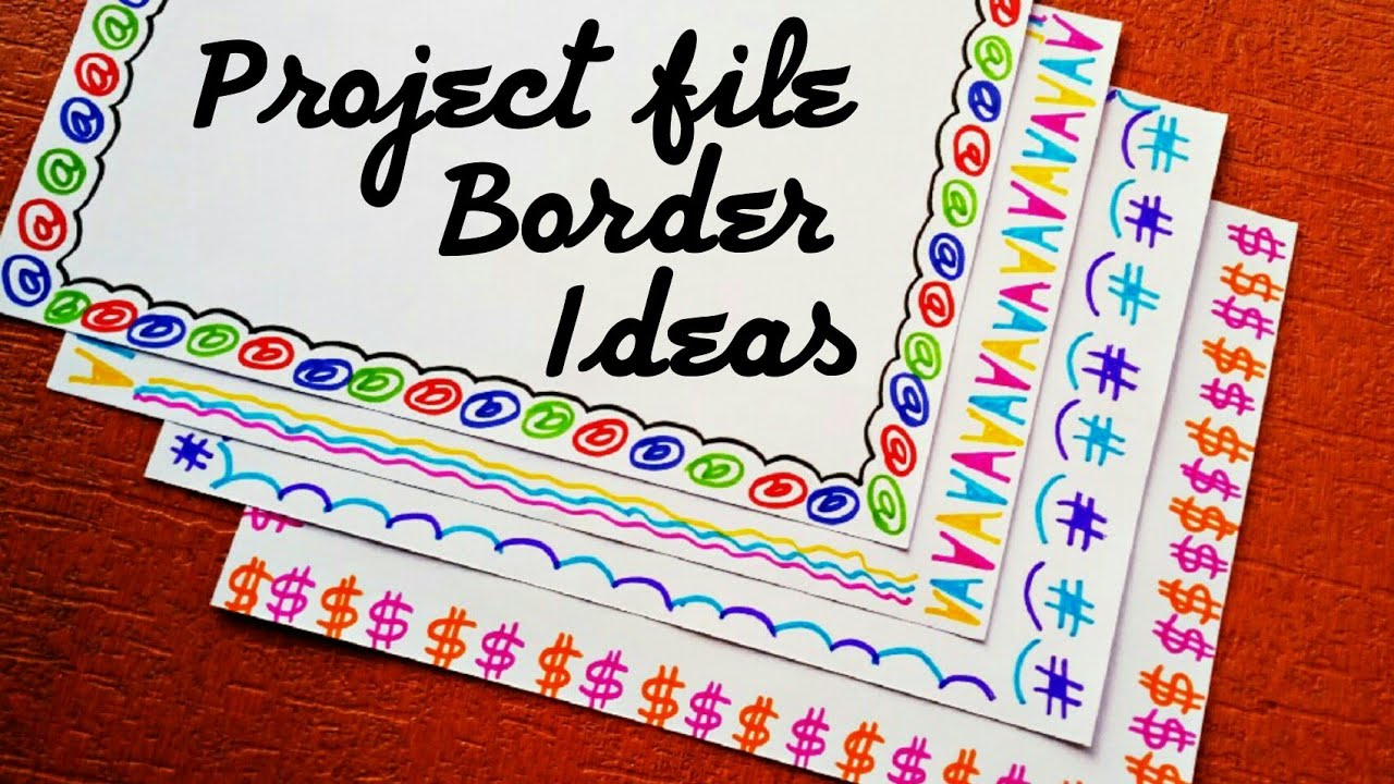 How to decorate project file border  How to decorate project file pages  Borders and frames
