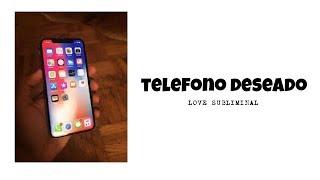 Telefono Deseado - Audio Subliminal ღ