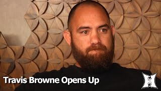 """UFC 200's Emotional Travis Browne On Domestic Violence Claims;  How Rousey Helped """"Save"""" Him"""