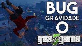 GTA V - TUTORIAL BUG GRAVIDADE ZERO NO GTA 5 ALL PLATAFORMS??