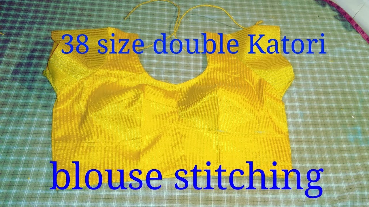 37839b3afd479 double katori blouse stitching (38 size) Part-2 - YouTube