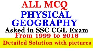 All MCQ Physical Geography Asked in SSC CGL from 1999 to 2016 #Part-02
