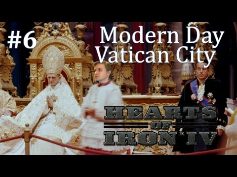 HoI4 - Modern Day Mod - Vatican City - Part 6
