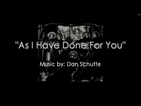 """""""As I Have Done For You"""" by Dan Schutte with Lyrics - SFDS Combined Choir"""