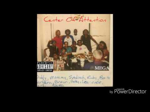 "MEGA ""CENTER OF ATTENTION"" MIX TAPE"