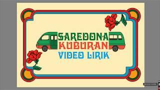 Download KUBURAN - SAREDONA (Official Video Lyrics)