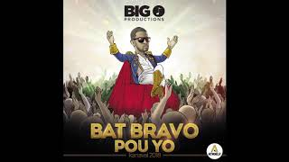 Olivier Martelly - Bat Bravo Pou Yo [Kanaval 2018]
