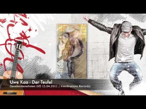 Uwe Kaa - Der Teufel (Danebenbenehmen Promo Video)