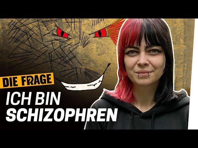 Schizophrenie: In meinem Kopf ist Chaos   Warum sind psychische Krankheiten noch immer ein Tabu? #3