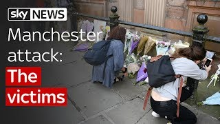 Manchester Attack: Victims and their families