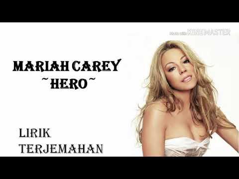 Hero _ Mariah Carey (Official Lirik Dan Terjemahan )