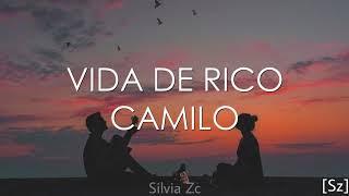 Camilo - Vida De Rico (Letra)