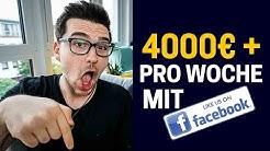 Mit Facebook Geld Verdienen - Wie Man Mit Facebook 4.000€ Pro Woche Verdienen Kann (Als Anfänger)