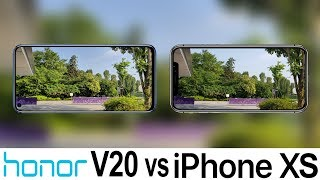 Honor V20 Vs iPhone XS Camera Test