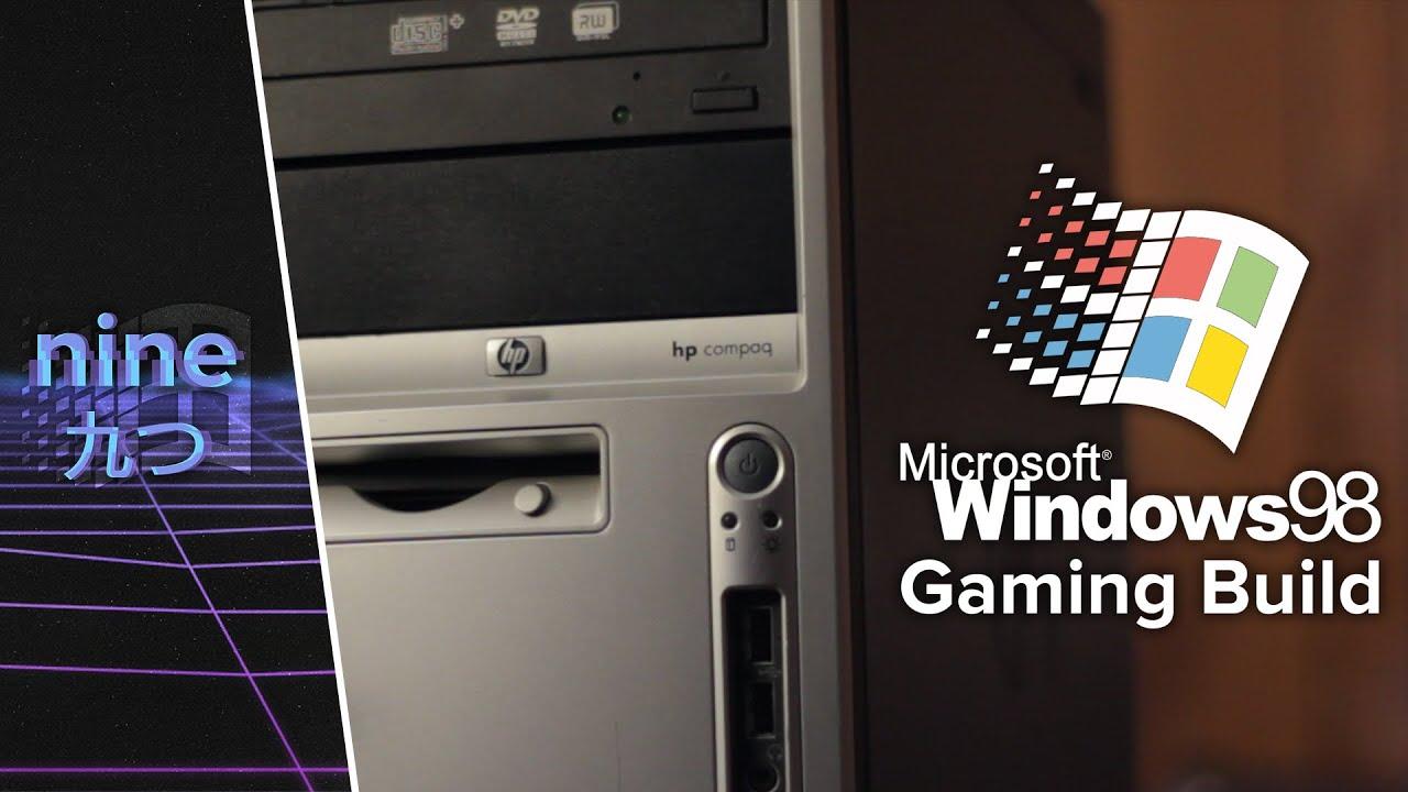 Compaq Wallpaper Hd Building A Windows 98 Gaming Machine Nine Youtube