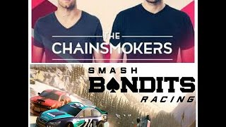 Gambar cover Closer the Chainsmokers Smash Bandits by perkedel goreng52