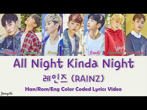Download Mp3 lagu [Han/Rom/Eng]All Night Kinda Night - 레인즈 (RAINZ) Color Coded Lyrics Video