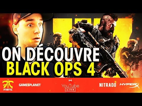 JE DÉCOUVRE CALL OF DUTY BLACK OPS 4 EN LIVE ! thumbnail