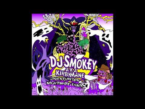 "DJ Smokey - ""Adventures In Nightmare Land"" (full Album)"