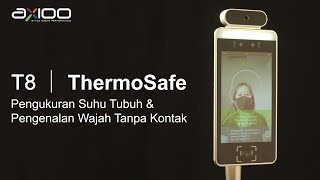 Axioo ThermoSafe T8 (Pengukuran Suhu Tubuh & Pengenalan Wajah Tanpa Kontak)
