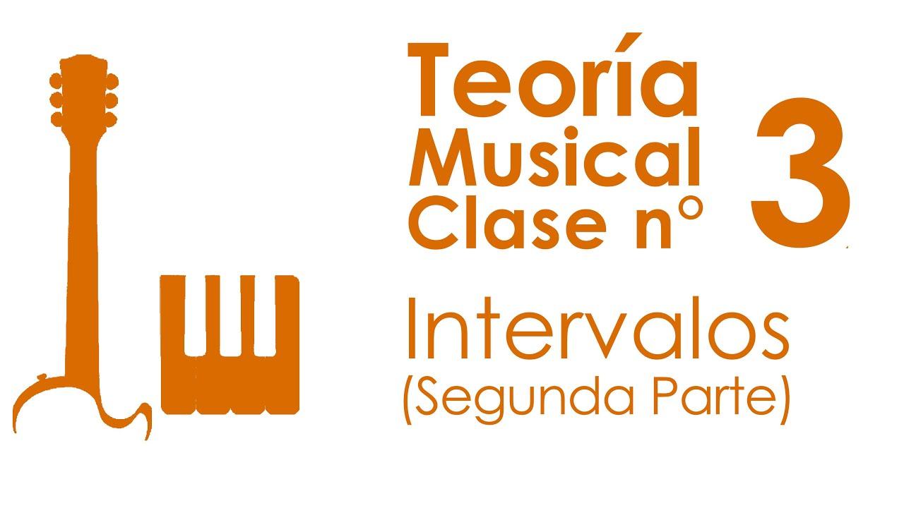 Intervalos (Segunda Parte) | Teoría Musical, Clase 3