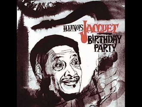 Illinois Jacquet - Birthday Party Blues (1975)