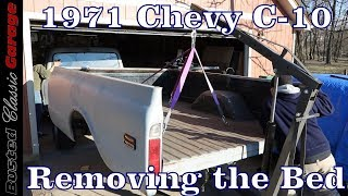 1971 Chevy C-10 - How to remove a bed on a 1967 - 72 Chevy C10 project truck