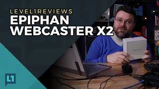 Epiphan Webcaster X2 Review
