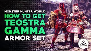 Monster Hunter World | How to Get Arch Tempered Teostra Gamma Armor Set