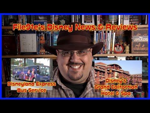 File91e's Disney News & Reviews (Disneyland Express Bus Service & Disney's Grand Californian Resort)